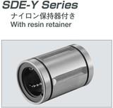 EASE直线SDE-Y轴承系列:SDE8Y、SDE10Y、SDE12Y、SDE16Y、SDE20Y、SDE25Y、SDE30Y、SDE40Y 树脂保持架直线轴承